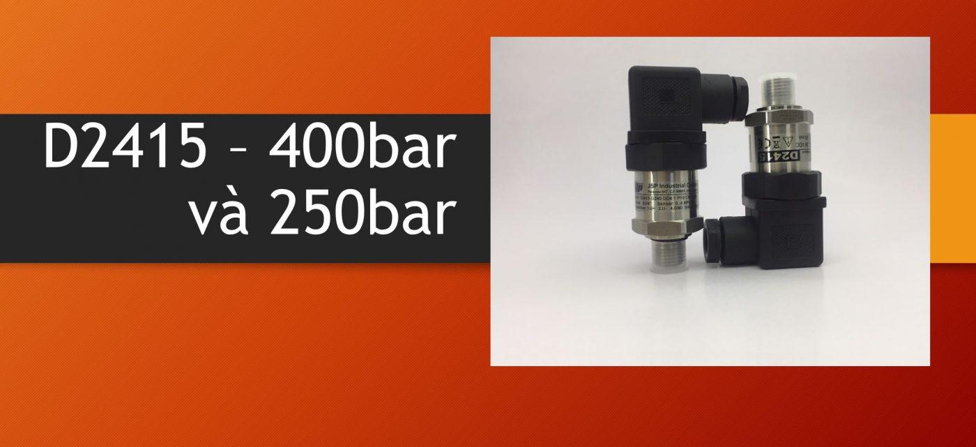 Cảm biến áp suất  400bar và 250bar